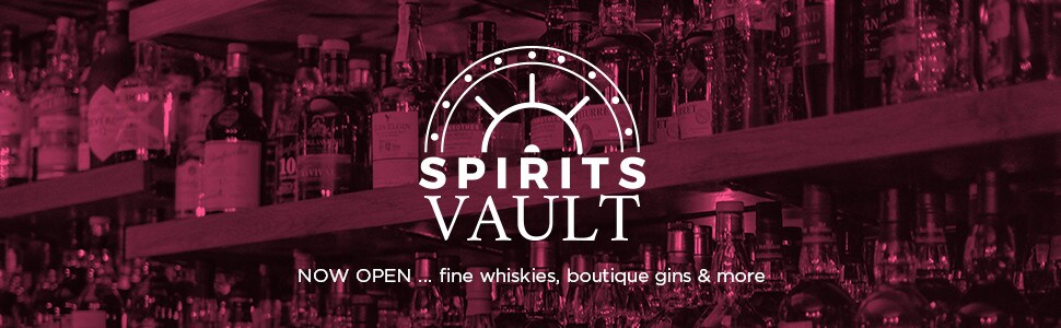 Spirits Vault NOW OPEN … fine whiskies, boutique gins & more