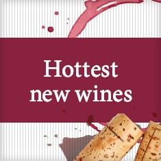 Hottest new wines