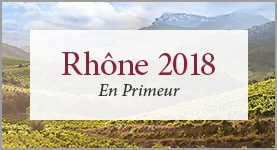 Rhône 2018 - See our En Primeur offer