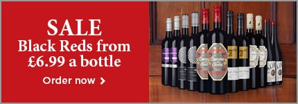 SALE Black Reds from £6.99 a bottle - Order now >
