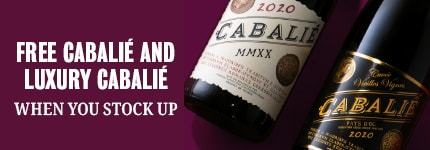 FREE CABALIÉ LUXURY CABALIÉ - When you stock up - two bottles of cabalié