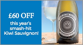 £60 OFF this year's smash-hot Kiwi Sauvignon!