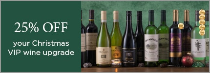 25% OFF your ChristmasVIP wine upgrade