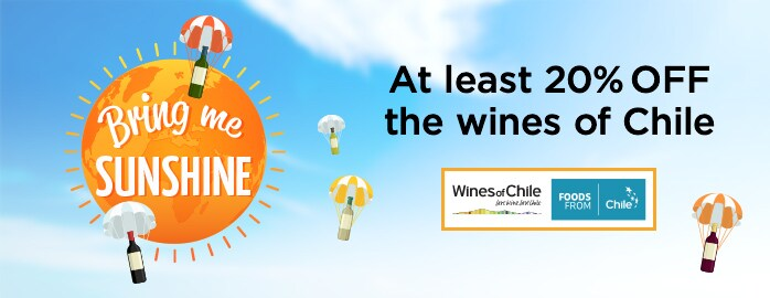 Bring Me Sunshine - Deals to brighten your day - 20% OFF the wines of Chile