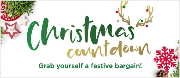 Christmas Countdown. Grab yourself a festive bargain!
